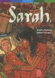 Brigitte Peskine et Robert Crichton - Sarah, l'enfant perdue.