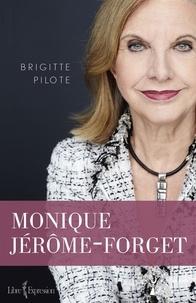 Brigitte Pilote - Monique Jérôme-Forget.