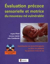 Evaluation précoce sensorielle et motrice du nouveau-né vulnérable - Contribution du kinésithérapeute au bilan du pédiatre les premiers mois de vie.pdf