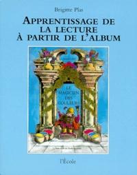 Brigitte Plas - Le magicien des couleurs d'Arnold Lobel.