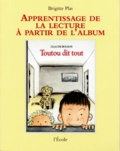Brigitte Plas - Toutou dit tout de Claude Boujon.
