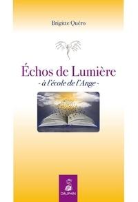 Brigitte Quéro-Le Romain - Echos de lumière - A l'école de l'ange.