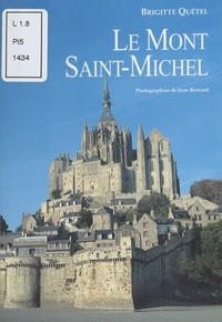 Brigitte Quétel - Le Mont-Saint-Michel.
