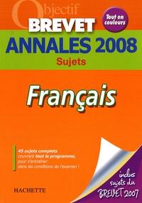 Brigitte Réauté et Michèle Laskar - Français Brevet - Annales 2008.