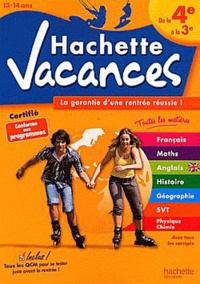 Brigitte Réauté et André Sarnette - Hachette vacances de la 4e à la 3e, 13-14 ans - La garantie d'une rentrée réussie.