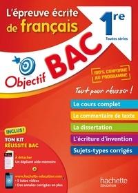 Brigitte Réauté et Anne-Marie Cléret - L'épreuve écrite de français 1re toutes séries.