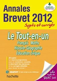 Brigitte Réauté et Michèle Laskar - Le Tout-en-un - Français, Maths, Histoire-Géographie, Education civique - Sujets et corrigés.
