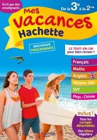 Ebook ebook télécharger Mes vacances Hachette de la 3e à la 2de  - 14-15 ans RTF CHM par Brigitte Réauté, Josyane Curel, Paul Fauvergue, André Sarnette 9782017016571