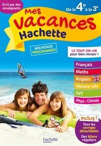 Brigitte Réauté et Josyane Curel - Mes vacances Hachette de la 4e à la 3e - 13-14 ans.