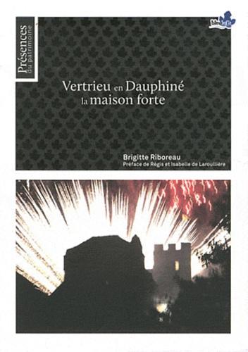 Brigitte Riboreau - Vertrieu en Dauphiné - La maison forte.