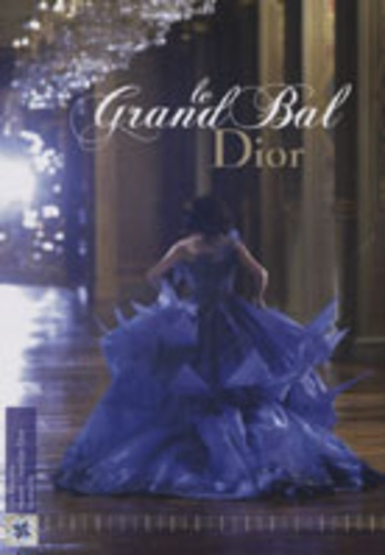 Brigitte Richart - Le Grand Bal Dior.