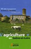 Brigitte Richon - L'agriculture en Saône-et-Loire - 60 ans d'engagement au service d'un département.