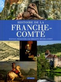 Brigitte Rochelandet - Histoire de la Franche-Comté.