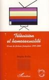 Brigitte Rollet - Télévision et homosexualité - 10 ans de fictions françaises 1995-2005.