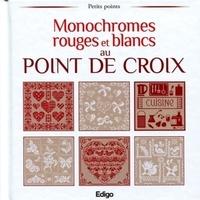 Brigitte Roquemeont et Madeleine Dupuis - Monochromes rouges et blancs au point de croix.