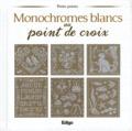 Brigitte Roquemont et Madeleine Dupuis - Monochromes blancs au point de croix.