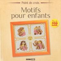 Brigitte Roquemont et Madeleine Dupuis - Motifs pour enfants - Point de croix.