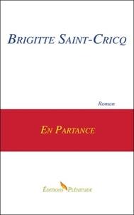 Brigitte Saint-Cricq - En partance.