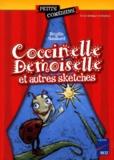 Brigitte Saussard - Coccinelle demoiselle - Et autres sketches.