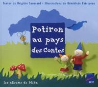 Brigitte Saussard et Bénédicte Estripeau - Potiron au pays des Contes.