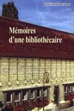Brigitte Sibertin-Blanc Durand - Memoire d'une bibliothecaire.