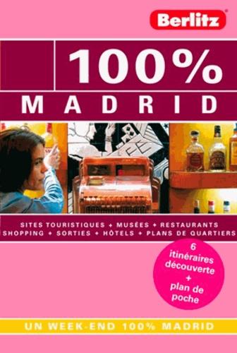 Brigitte Skrzypczak - 100% Madrid.