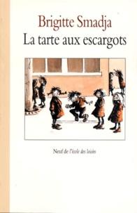 Brigitte Smadja - La tarte aux escargots.