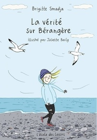Brigitte Smadja - La vérité sur Bérangère.