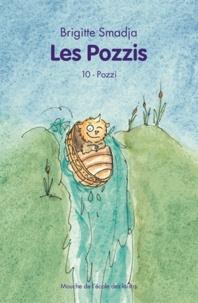 Brigitte Smadja - Les Pozzis Tome 10 : Pozzi.