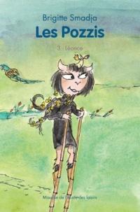 Brigitte Smadja - Les Pozzis Tome 3 : Léonce.