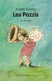 Brigitte Smadja - Les Pozzis Tome 8 : Miloche.