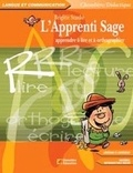 Brigitte Stanké - L'Apprenti Sage - Apprendre à lire et à orthographier. 1 Cédérom