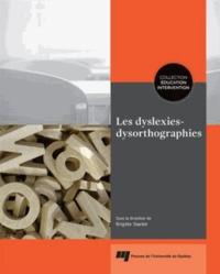 Brigitte Stanké - Les dyslexies-dysorthographies.