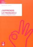 Brigitte Sutter-Freres - J'apprends le français 2 Niveau A1.2 - En Suisse, en Belgique, en France.