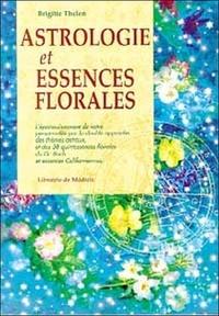 ASTROLOGIE ET ESSENCES FLORALES. Lépanouissement de votre personnalité par la double approche des thèmes astraus et des 38 quintessences florales du Dr Bach et essences californiennes.pdf