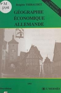 Brigitte Thibaudet - Géographie économique allemande.