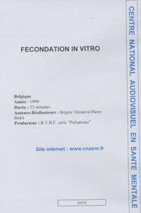Brigitte Thiriart - Fécondation in vitro - DVD.