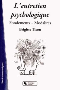 L'entretien psychologique- Fondements, modalités - Brigitte Tison | Showmesound.org