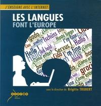 Brigitte Trubert - Les langues font l'Europe.