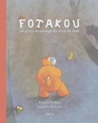 Brigitte Tsobgny et Augustin Détienne - Fotakou - Un tout petit mensonge de rien du tout.