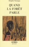 Brigitte Tsobgny - Quand la forêt parle.