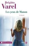 Brigitte Varel - Les yeux de Manon.