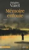 Brigitte Varel - Mémoire enfouie.