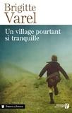 Brigitte Varel - Un village pourtant si tranquille.