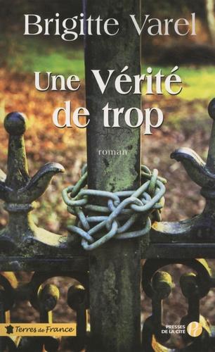 Brigitte Varel - Une Vérité de trop.
