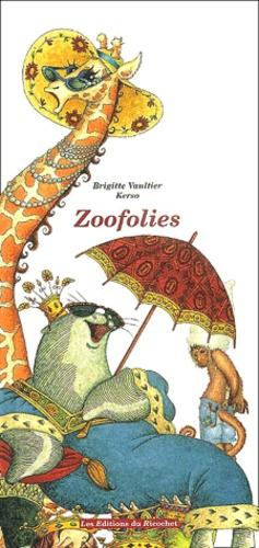 Brigitte Vaultier - Zoofolies.