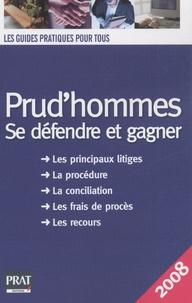 Brigitte Vert - Prud'hommes - Se défendre et gagner.