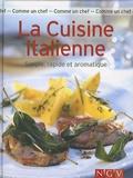 Brigitte Villaumié - La Cuisine italienne - Simple, rapide et aromatique.