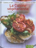 Brigitte Villaumié - La Cuisine végétarienne - Variée, fraîche et délicieuse.