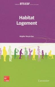 Brigitte Vinçot-Gac - Habitat-Logement.